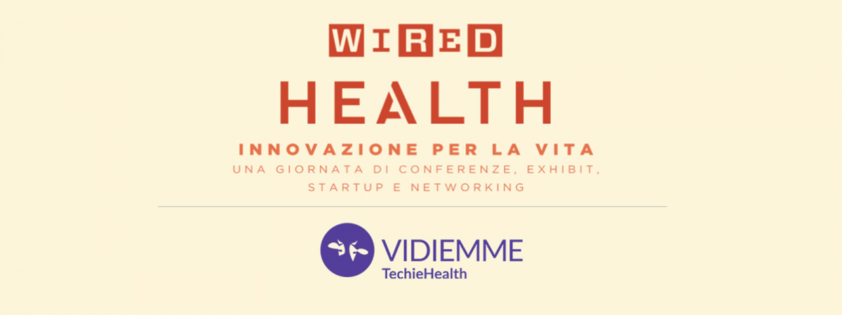 Vidiemme a Wired Health 2019